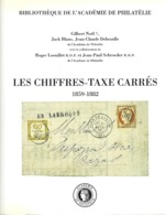 LES CHIFFRES TAXE CARRES 1859 1882 Académie De Philatélie - Tarifa De Correos