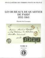 LES BUREAUX DE QUARTIER DE PARIS 1852 1863 Académie De Philatélie - Tarifs Postaux