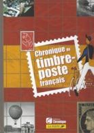 CHRONIQUE DU TIMBRE POSTE FRANCAIS - Handbücher