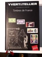 Catalogue De Cotation - Timbres De France (Yvert & Tellier) - Édition 2019 - France