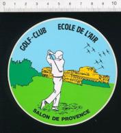Autocollant Sticker Publicité Golf-Club Ecole De L'Air Salon De Provence Sport Aviation Patrouille De France ADH 21/20 - Adesivi