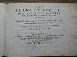 Tassin. 1636 - Les Plans Et Profils De Toutes Les Principales Villes Et Lieux Considérables De France. Picardie, ... - Before 18th Century