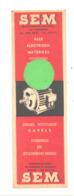 Marque-pages Publicitaire - Moteurs Diesel Et électriques SEM - GENT / GAND - Bruxelles (b260/3) - Marque-Pages