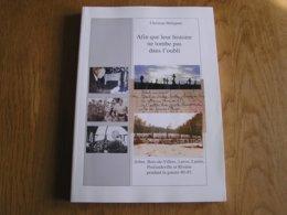 AFIN QUE LEUR HISTOIRE NE TOMBE PAS DANS L'OUBLI Guerre 40 45 Résistance Groupe G Bois De Villers Profondeville Lustin - Guerre 1939-45