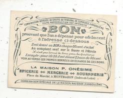 Bon Prouvant Que 'on A Dépensé Pour 0 Fr. 50 Cent. ,Epicerie ,maison P. Onésime, MONTBAZON ,Indre Et Loire, 2 Scans - Vieux Papiers