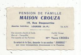 CARTE DE VISITE , Pension De Famille ,Maison Crouza , LOURDES - Visiting Cards