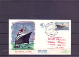 """Rép. Française - FDC -  Voyage Inaugural  Paquebot """"France"""" - Le Havre - New York - Le Havre 3/2/1962   (RM15263) - Bateaux"""