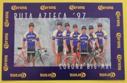 Cyclisme : Equipe Corona De La Route Azteque 1997, Avec Arroyo, Bourguignon, Genty, Lesniewski, Henry Et Ravaleu - Cyclisme
