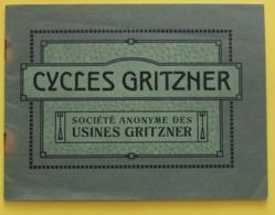 Catalogue Des Cycles Gritzner, (Allemagne)  Vers 1910, 32 Pages, Format  18,5 X 14..... JAMAIS VU - Cyclisme