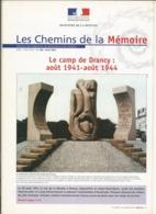 Les Chemins De La Mémoire ,N°106, Le Camp De Drancy , Août 1941- Août 1944 ,Avril 2001 - Histoire