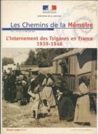 Les Chemins De La Mémoire ,N°108,  L' Internement Des Tsiganes En France 1939-1946, Juin  2001 - History