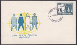 Yugoslavia, Human Rights, 1958, FDC - 1945-1992 Socialist Federal Republic Of Yugoslavia