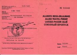 1946 LAISSEZ-PASSER ALLIE Gouvernement Militaire De SCHWAZ (Tyrol) - Quadrilingue - Documents Historiques