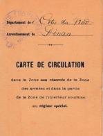 WW1 1918 - DINAN - CARTE DE CIRCULATION Dans La Zone Non Réservée De La ZONE DES ARMÉES Et Dans La Partie - Documenti Storici