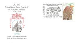 POLONIA - 1998  WADOWICE 20° Anniversario Del Pontificato Di Pope Papa GIOVANNI PAOLO II Su Busta Speciale - Papas