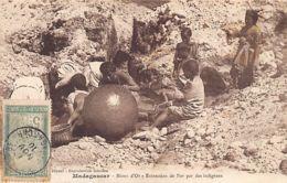 Madagascar - Mines D'Or - Extraction De L'or Par Les Indigènes. - Madagaskar