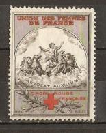 Erinnophilie : Croix-rouge - Union Des Femmes De France - Guerre 14/18 - Advolat Auxilium - Vignetten (Erinnophilie)