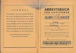 1942 - LIVRET DE TRAVAIL Pour Un TRAVAILLEUR ETRANGER En ALLEMAGNE - BRESLAU - Documents Historiques