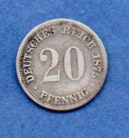 Allemagne  -  20 Pfennig 1875 A -  état  B+ - [ 2] 1871-1918: Deutsches Kaiserreich