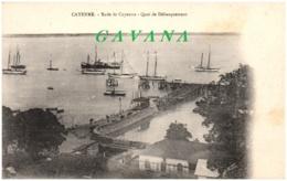 CAYENNE - Rade De Cayenne - Quai De Débarquement - Cayenne