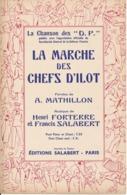 CHANSON - La Marche Des Chefs D'Ilot - Défense Passive - Partitions Musicales Anciennes