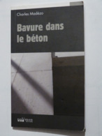 BAVURE DANS LE BETON  Par CHARLES MADEZO   Policier Breton PALEMON - Non Classés