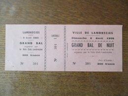 VILLE DE LANDRECIES 6 AVRIL 1958 GRAND BAL DE NUIT ORGANISE PAR LE VELO CLUB LANDRECIEN - Tickets D'entrée