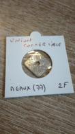 Monnaie De Nécessité 2F L'Union Commerciale MEAUX En L'état Sur Les Photos - Monedas / De Necesidad
