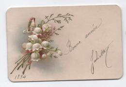 Petite Carte De Voeux / Gauffrée/ Signée Juliette / Brins De Muguet/1894                        CVE159 - New Year