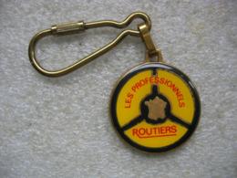 Porte Clés Les Routiers Professionnels - Porte-clefs