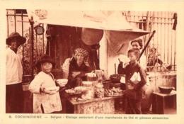 COCHINCHINE SAIGON  ETALAGE AMBULANT D'UNE MARCHANDE DE THE ET GATEAUX ANNAMITES - Vietnam