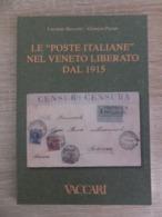 """Italy Italia 2004 Le """"Poste Italiane"""" Nel Veneto Liberato Dal 1915 Postal History Vaccari - Filatelia E Storia Postale"""