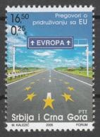 Yugoslavia 2005 Road To Europa Negotiation With European Union MNH - Europa-CEPT