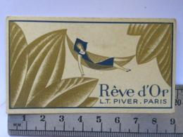 Carte Parfumée Parfum - Rêve D'OR - L.T. PIVER. PARIS - Perfume Cards
