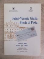 Italy Italia 2000 Friuli - Venezia Giulia Storie Di Posta Postal History Filatelia 2000 Alpe Adria Brochure - Filatelia E Storia Postale