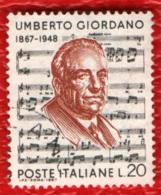 ITALIA - 1967 - UMBERTO GIORDANO - COMPOSITORE - USATO - 1961-70: Oblitérés