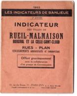 Les Indicateurs De Banlieue Rueil Malmaison Bougival La Celle (92) Plan Rues Renseignements 1932 Publicités Commerciales - Europe