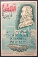 CM341 Carte Maximum 942 Béarn IVème Centenaire Henri IV Pau 28/6/1953 - Cartas Máxima