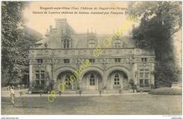 60. NOGENT SUR OISE .  Chateau De Nogent Les Vierges . Riunes De L'ancien Chateau De SARCUS . - Nogent Sur Oise