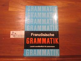 Französische Grammatik : [leicht Verständl. Für Jedermann]. - Books, Magazines, Comics