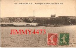 CPA - Le Sémaphore En 1920, à Droite Le Vieux Corps De Garde - PIRIAC SUR MER 44 Loire Inf. - N°1311 - Piriac Sur Mer