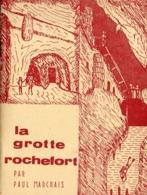 TICKET ENTRÉE LA GROTTE ROCHEFORT ST PIERRE SUR ERVE - SAULGES MAYENNE 53 - Tickets D'entrée