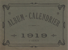 Album-calendrier : 1919 : LYON - Grand Bazar De Lyon - On Y Trouve Tout - 2é Série - ( Format 19cm X 14cm ) - Grand Format : 1901-20