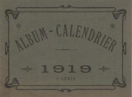 Album-calendrier : 1919 : LYON - Grand Bazar De Lyon - On Y Trouve Tout - 2é Série - ( Format 19cm X 14cm ) - Formato Grande : 1901-20