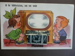CARTE POSTALE A SYSTEME - MOULINS - A LA TELEVISION, ON VA VOIR - COMPAGNIE DES ARTS PHOTOMECANIQUES - Dépliant 10 Vues - A Systèmes