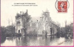 --  35 --  CHÂTEAU DE TRECESSON-- 1909 - Paimpont