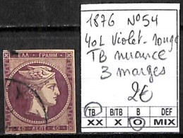 NB - [840990]TB//O/Used-Grèce 1876 - N° 54, 40L Violet-rouge, TB Nuance, 3 Marges - Oblitérés