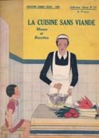 LA CUISINE SANS VIANDE (végétarien)  Collection CITRON N°31   16 Pages  TB état - Livres, BD, Revues