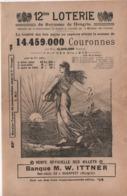 Vente Officielle Des Billets/Banque M W ITTNER/ 12éme Loterie Du Royaume De HONGRIE//1903   VPN257 - Billets De Loterie