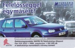 Hungary, S-1999-01, Hungária Biztosító, VW Golf, Car, 2 Scans. - Ungarn
